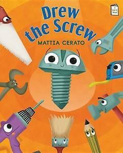 Drew the Screw By Cerato, Mattia -Hcover