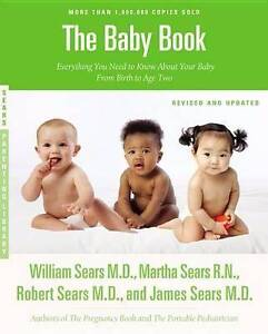 The Baby Book Everything You Need to Know by W.Sears Mosman Mosman Area Preview
