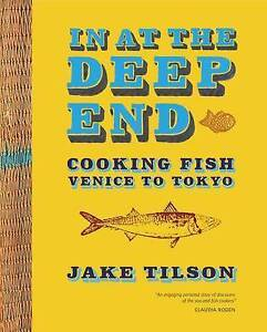 IN AT THE DEEP END : Cooking Fish Venice to Tokyo : AU2-R5 PB : NEW  : FREE P&H