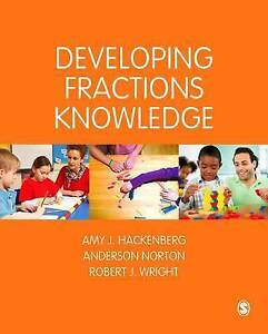 Developing Fractions Knowledge, Amy J. Hackenberg