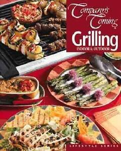 COMPANY'S COMING GRILLING INDOOR & OUTDOOR COOKBOOK