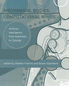 Mechanical Bodies, Computational Minds – Artificial Intelligence from Auto