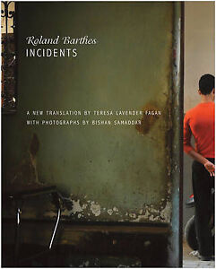Incidents-by-Roland-Barthes-Hardback-2010