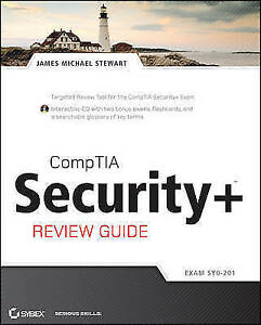 CompTIA Security+ Review Guide: SY0-201 by Stewart, James M.
