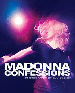 Madonna Confessions Guy Oseary Hardcover Book