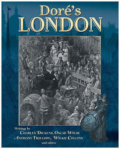 Dore's London,Valerie Purton, Wilkie Collins, Anthony Trollope, Oscar Wilde, Cha