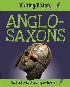 Anglo-Saxons by Anita Ganeri (Hardback, 2017)