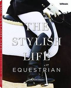 NEW The Stylish Life: Equestrian by Vicky Moon
