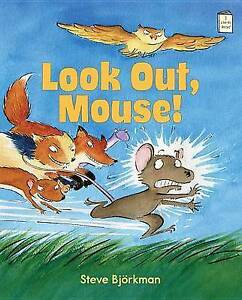 Look Out, Mouse! by Steve Bjorkman (Hardback, 2015)