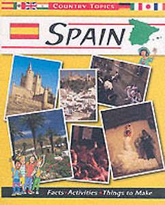 Catherine Chambers, Rachel Wright Spain (Country Topics) Very Good Book