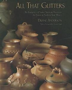 All That Glitters: The Emergence of Native American Micaceous Art Pottery in Nor