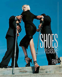 Shoes Pleasure and Pain by Helen Persson 9781851778324 Hardback 2015 - London, United Kingdom - Shoes Pleasure and Pain by Helen Persson 9781851778324 Hardback 2015 - London, United Kingdom