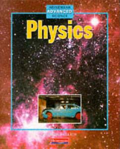 Physics (Heinemann Advanced Science)-ExLibrary