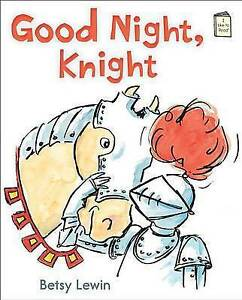 Good Night, Knight By Lewin, Betsy 9780823432066 -Hcover
