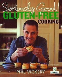Vickery-Phil-Seriously-Good-Gluten-free-Cooking-In-Association-with ...