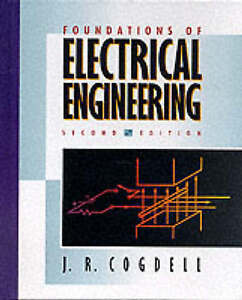 NEW Foundations of Electrical Engineering, 2nd Edition by John R. Cogdell