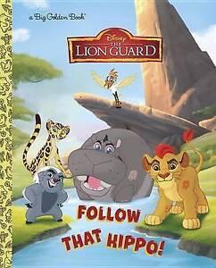 Follow That Hippo! (Disney Junior: The Lion Guard) By Posner-Sanchez, Andrea