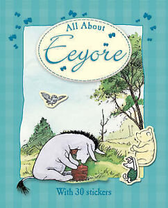 All About Eeyore (Winnie the Pooh All About), Andrew Grey