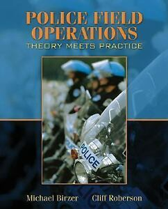 Police-Field-Operations-Theory-Meets-Practice-by-Cliff-Roberson-and-Michael