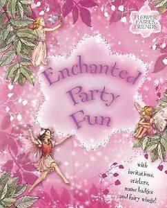 Flower Fairies Enchanted Party Fun, Barker, Cicely Mary, Very Good Book