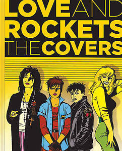 Love and Rockets 'The Covers Gilbert Hernandez