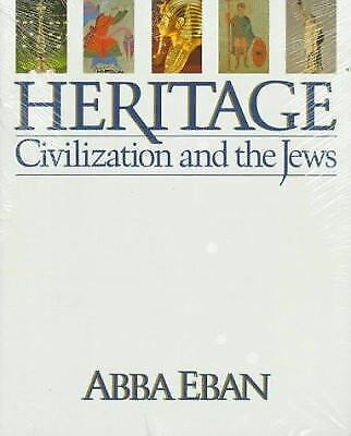 Heritage : Civilization and the Jews by Abba Eban