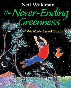 Never-Ending Greenness, The ' Waldman, Neil
