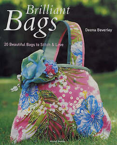 Brilliant Bags 20 Beautiful Bags to Stitch and Love Beverley Deena New Book - Hereford, United Kingdom - Brilliant Bags 20 Beautiful Bags to Stitch and Love Beverley Deena New Book - Hereford, United Kingdom