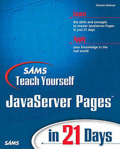 Good, Sams Teach Yourself JavaServer Pages in 21 Days, Holzner, Steven, Book