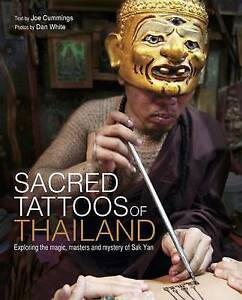 Sacred Tattoos of Thailand, Joe Cummings