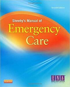 Sheehy's Manual of Emergency Care 7th Edition