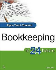 Alpha Teach Yourself Bookkeeping in 24 Hours by Carol Costa Paperback 2008 - Beds, Bedfordshire, United Kingdom - Alpha Teach Yourself Bookkeeping in 24 Hours by Carol Costa Paperback 2008 - Beds, Bedfordshire, United Kingdom