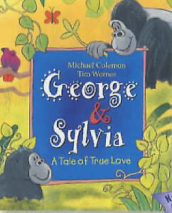 George and Sylvia: A Tale of True Love, Warnes, Tim, Coleman, Michael, New Book