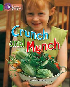 Big Cat Crunch   Munch (Am Pb  BOOK NEW