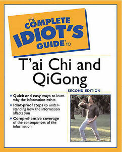 The Complete Idiots Guide to Tai Chi and Qigong, Douglas, Bill, Very Good Book