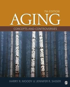 Aging-Concepts-and-Controversies-by-Jennifer-R-Sasser-and-Harry-R-Moody