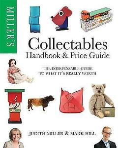 Miller's Collectables Price Guide (WHS WIGIG): The Indispensable Guide to What I