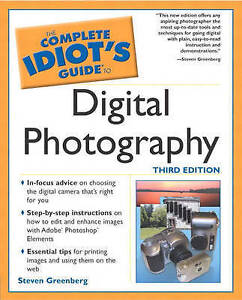 The Complete Idiot's Guide to Digital Photography (3rd Edition)-ExLibrary