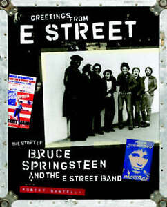 GREETINGS FROM E STREET by Robert Santelli: AU1/2 : HBL484 : NEW BOOK : FREE P&H