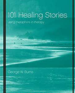 101 Healing Stories, George W. Burns