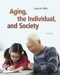 Aging, the Individual, and Society by Georgia M. Barrow, Susan Hillier (Paperbac