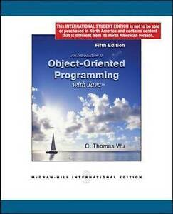 Introduction to Object-Oriented Programming with Java 5E by C.Thomas Wu...