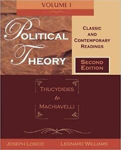 Political Theory Classic and Contemporary Readings Volume I Thucydides to Machiavelli 2nd edition