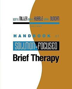 Handbook of Solution-Focus