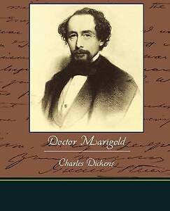 Doctor Marigold by Dickens, Charles