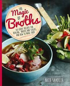 Magic of Broths, The by Sandler Nick