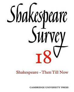 NEW Shakespeare Survey (Volume 18) Then Till Now