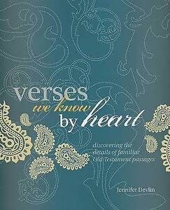 Verses We Know by Heart Discovering Details Familiar Old  by Devlin Jennifer