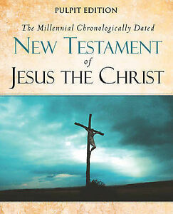 The Millennial Chronologically Dated New Testament Jesus C by Lichfield Walter C