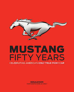 Mustang: Fifty Years, Donald Farr